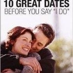 "10 Great Dates Before You Say ""I Do"""
