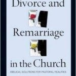 Divorce and Remarriage in the Church